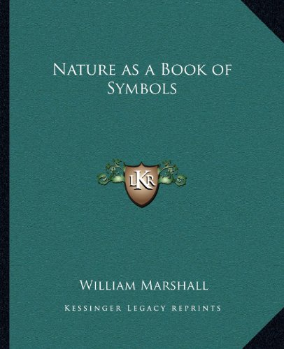 9781162630816: Nature as a Book of Symbols