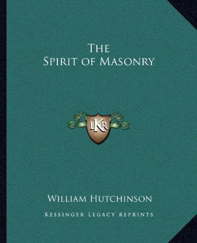 9781162631103: The Spirit of Masonry