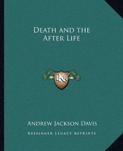 9781162631240: Death and the After Life