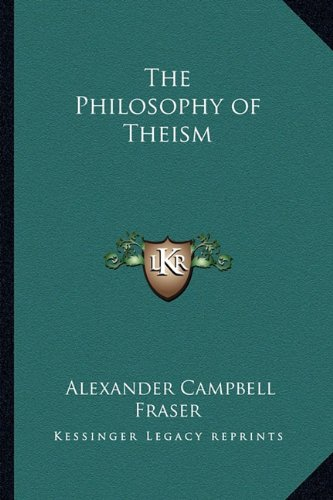 9781162635514: The Philosophy of Theism