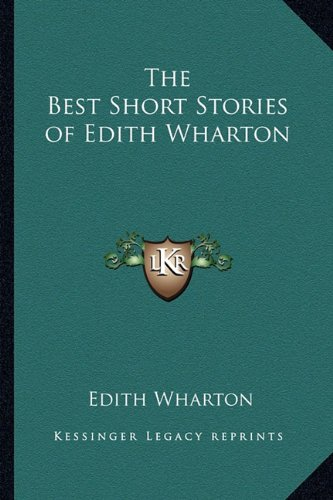 9781162638225: The Best Short Stories of Edith Wharton