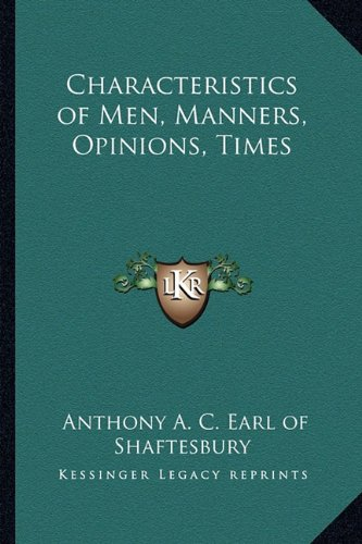 9781162640839: Characteristics of Men, Manners, Opinions, Times