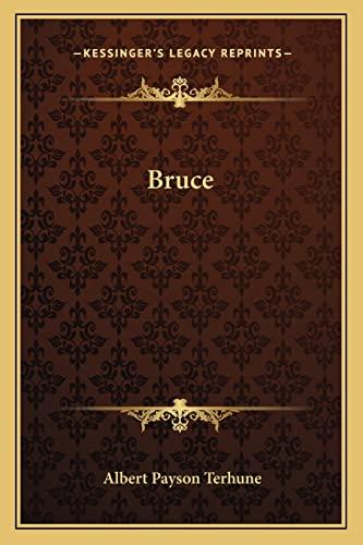 Bruce (116264351X) by Terhune, Albert Payson