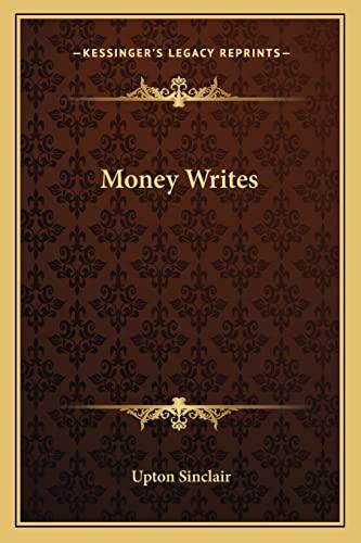 9781162643878: Money Writes