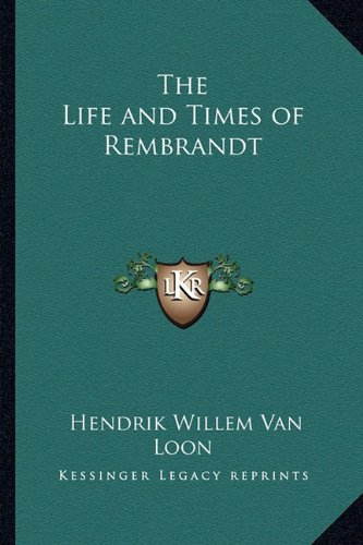 9781162647289: The Life and Times of Rembrandt