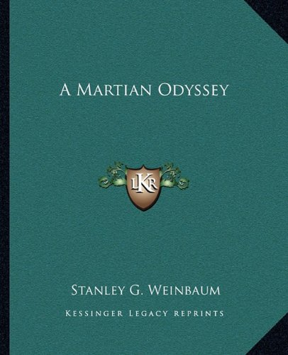 9781162649344: A Martian Odyssey
