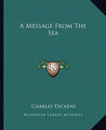 9781162649375 A Message From The Sea