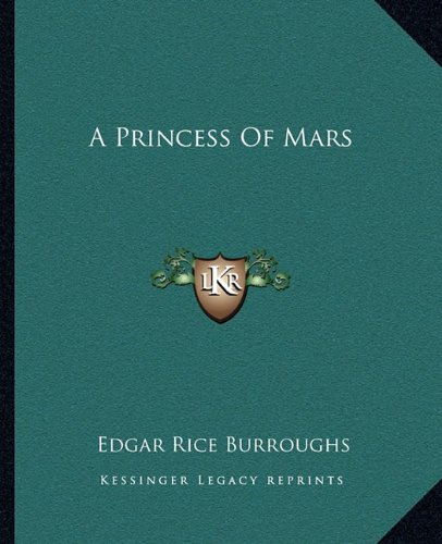 A Princess Of Mars (1162649852) by Edgar Rice Burroughs