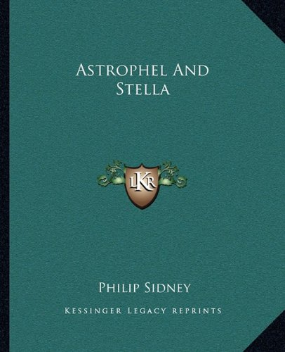 9781162653815: Astrophel and Stella