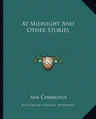 9781162653907: At Midnight And Other Stories