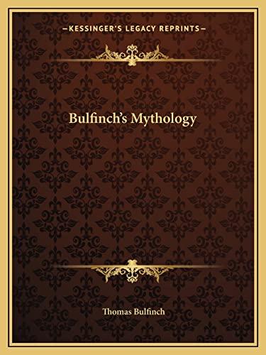 9781162656380: Bulfinch's Mythology