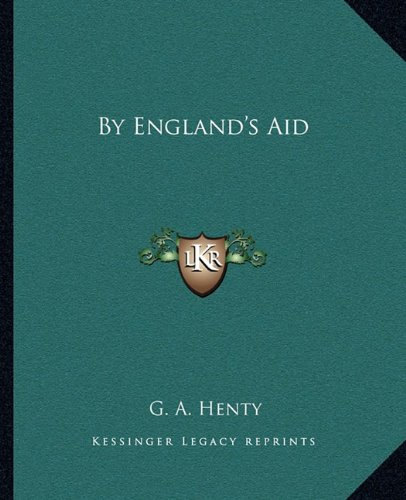 9781162656601: By England's Aid