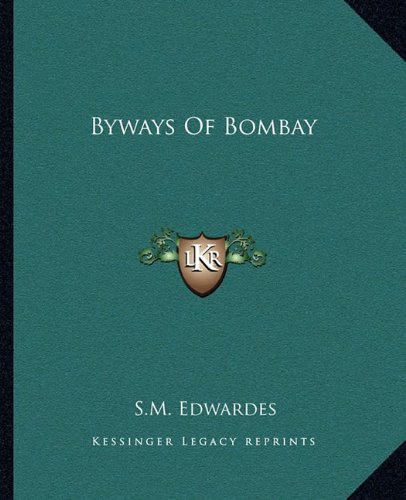 9781162656687: Byways Of Bombay