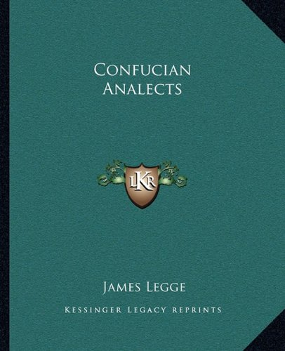 9781162658353: Confucian Analects