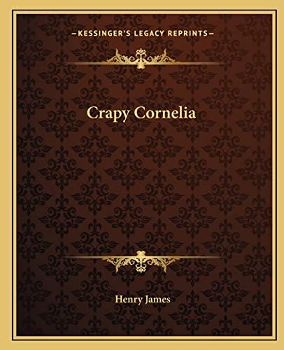 9781162658759: Crapy Cornelia