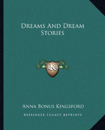 9781162660509: Dreams And Dream Stories