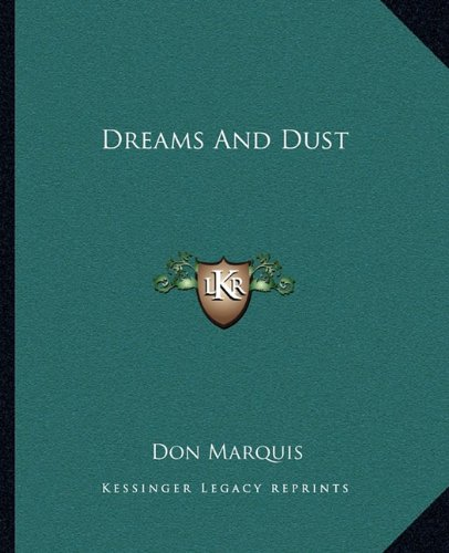 9781162660516: Dreams And Dust