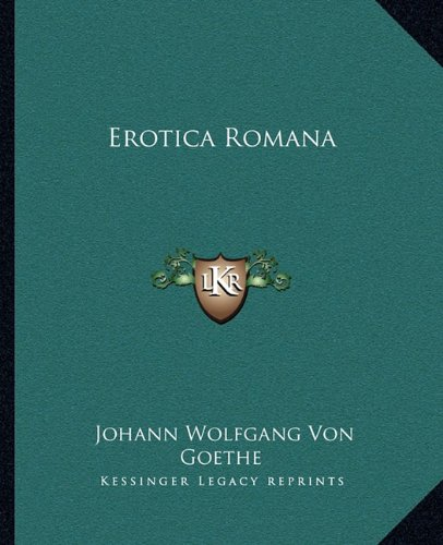 9781162661506: Erotica Romana