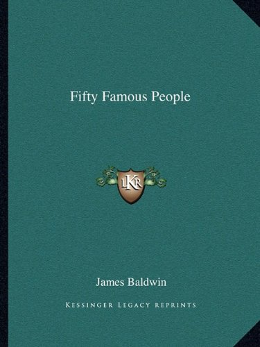 9781162662718: Fifty Famous People