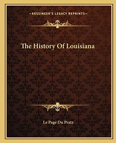 9781162666143: The History Of Louisiana