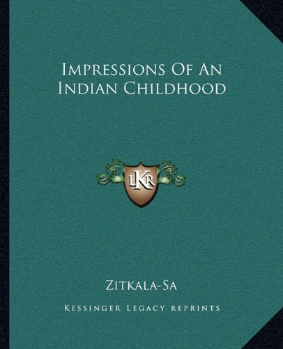 9781162667461: Impressions Of An Indian Childhood