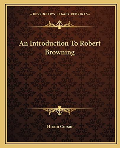 9781162668284: An Introduction To Robert Browning