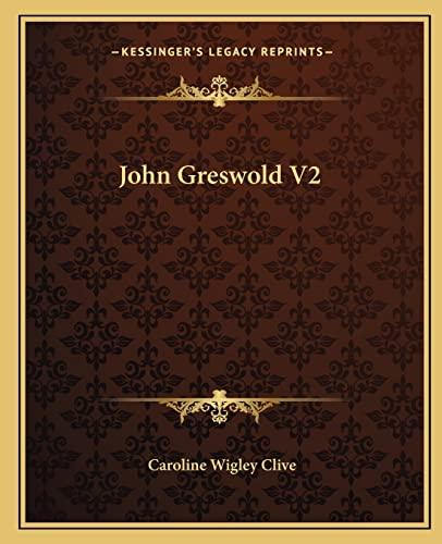 9781162669212: John Greswold V2