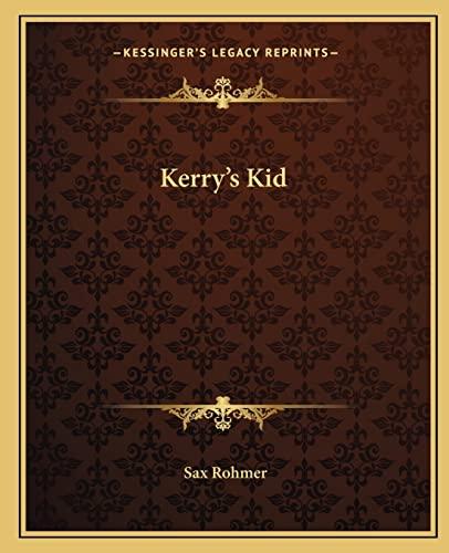 9781162669663: Kerry's Kid