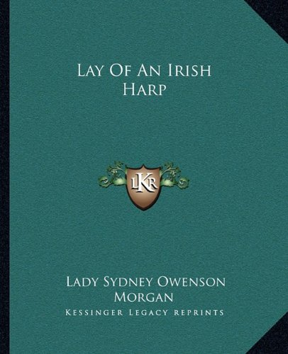 9781162670270: Lay Of An Irish Harp