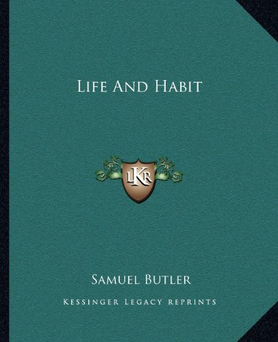 9781162670850: Life And Habit