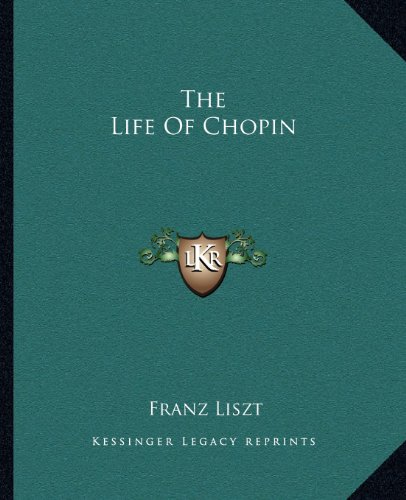 9781162670959: The Life Of Chopin
