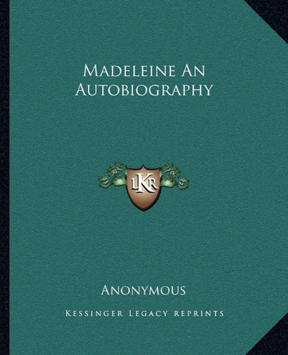 9781162672250: Madeleine An Autobiography