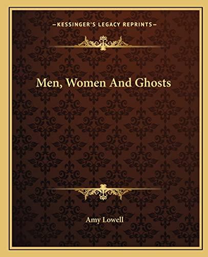 9781162673752: Men, Women And Ghosts