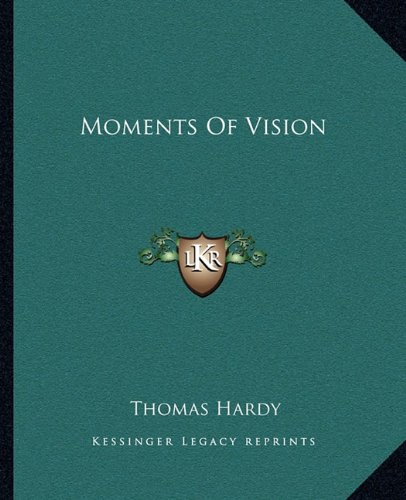 9781162674421: Moments Of Vision