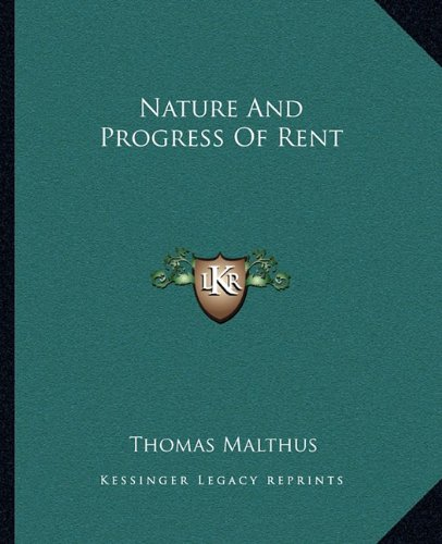 9781162675916: Nature And Progress Of Rent