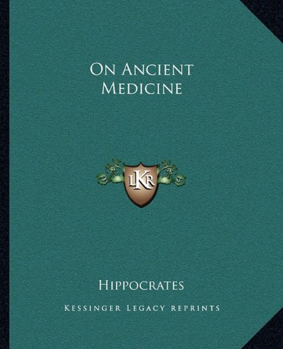9781162677200: On Ancient Medicine