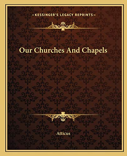 9781162678153: Our Churches And Chapels