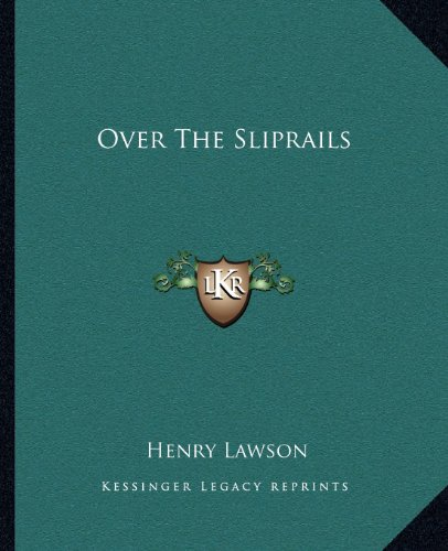 Over The Sliprails (1162678453) by Henry Lawson