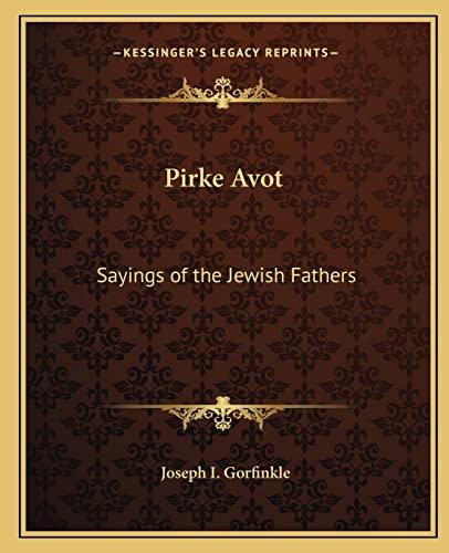 9781162679822: Pirke Avot: Sayings of the Jewish Fathers