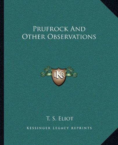 9781162681122: Prufrock and Other Observations