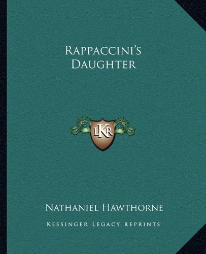 9781162681511: Rappaccini's Daughter