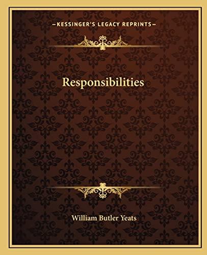 Responsibilities: W. B. Yeats