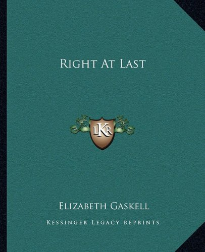 Right At Last (1162682221) by Gaskell, Elizabeth