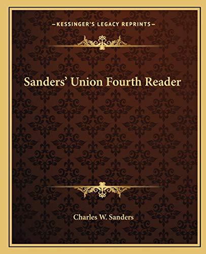 9781162682983: Sanders' Union Fourth Reader