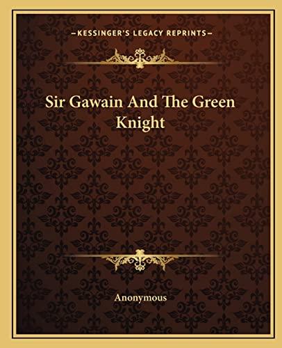 9781162684031: Sir Gawain And The Green Knight