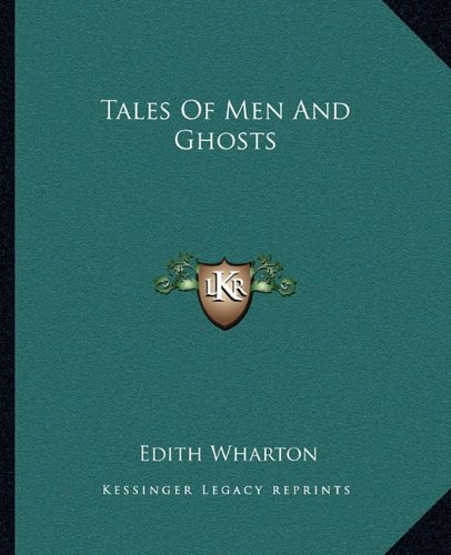 Tales Of Men And Ghosts (1162686626) by Edith Wharton