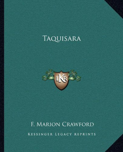 Taquisara (1162686820) by F. Marion Crawford
