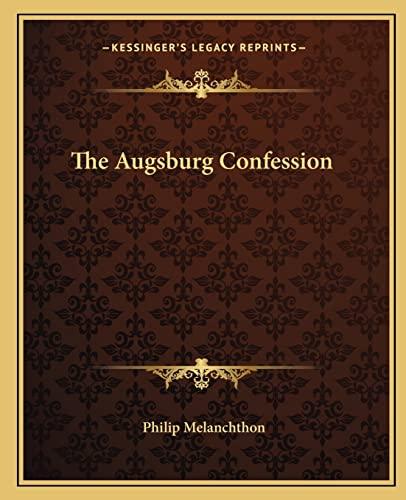 9781162688268: The Augsburg Confession