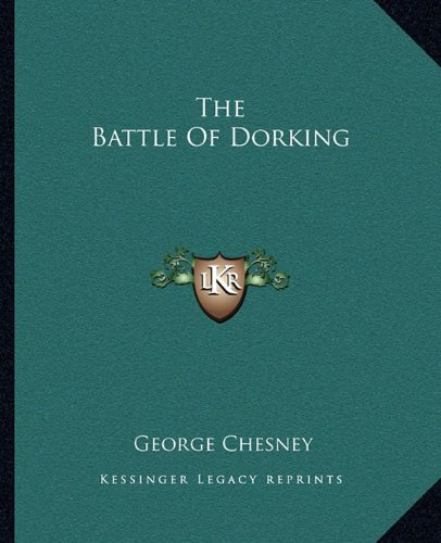 9781162688619: The Battle Of Dorking