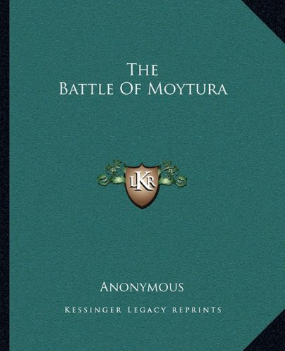 9781162688633: The Battle Of Moytura